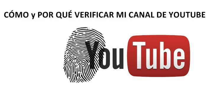 Cómo verificar mi canal de Youtube