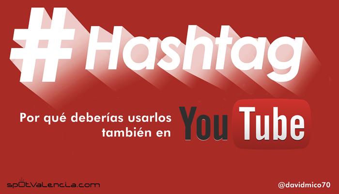 subir videos con hashtags a youtube