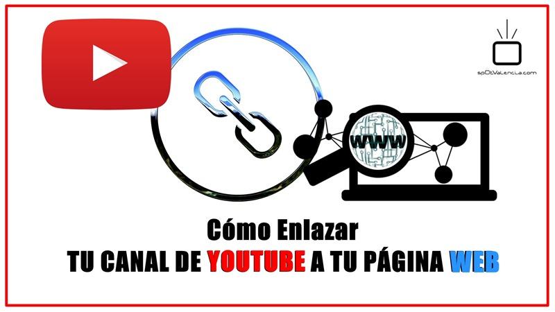 Sitio Web Asociado. Como vincular tu canal de Youtube a tu web