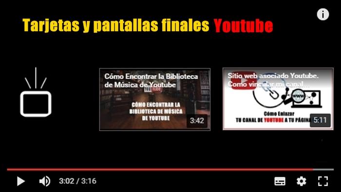 Youtube sustituye las Anotaciones por Tarjetas y Pantallas Finales más interactivas.